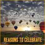 Reasons To Celebrate!